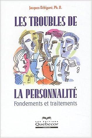 Livre gratuits Les troubles de la personnalité : Fondements et traitements pdf