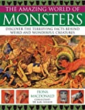 Monsters, Fiona MacDonald and Karl Shuker, 0754812480