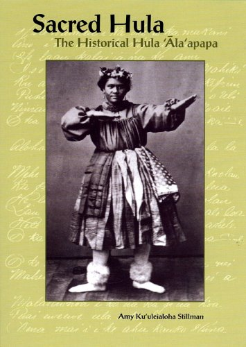 Sacred Hula: The Historical Hula Ala'Apapa (Bishop Museum Bulletins in Anthropology)