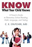 Know What Your Child Knows, C. E. Crutcher Ed D, 1440173524