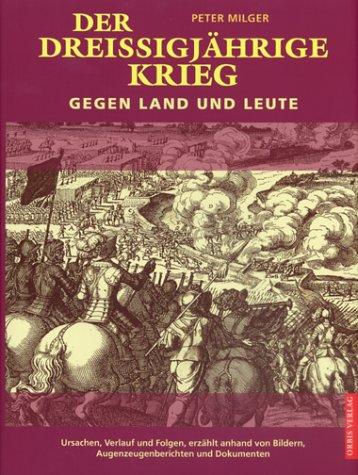 Der Dreissigjährige Krieg Gebundenes Buch – 2001 Peter Milger Orbis 3572012708 MAK_MNT_9783572012701