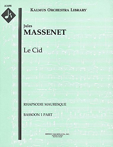 Le Cid (Rhapsodie Mauresque): Bassoon 1 and 2 parts [A1698]
