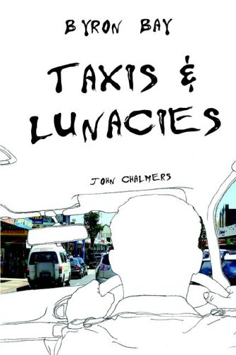Byron Bay Taxis and Lunacies - Bay Byron Guide