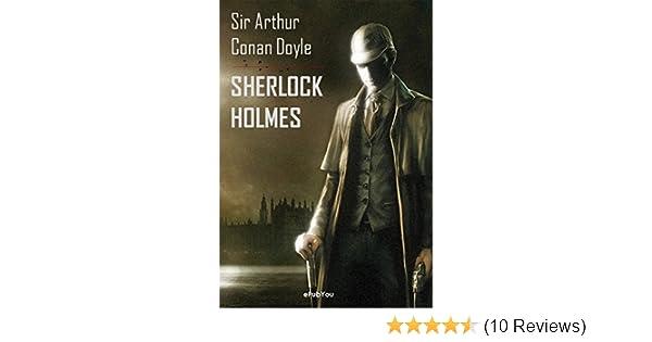 Amazon.com: Sherlock Holmes (Obras completas) (Spanish Edition) eBook: Arthur Conan Doyle: Kindle Store