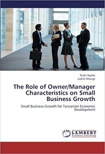 the role of owner manager characteristics on small business growth