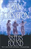 Sisters Found, Joan Johnston, 1551669374