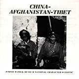 Folklore Series: China/Afghanistan/Tibet by Various Artists (1991-07-08)