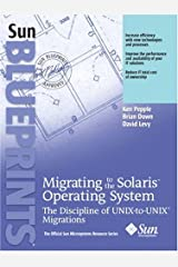 Migrating to the Solaris Operating System: The Discipline of UNIX-to-UNIX Migrations Paperback