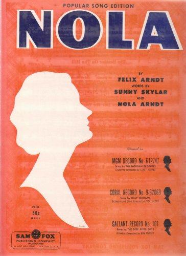 Nola ; Vintage Sheet Music Vocal Piano (Skylar Sheet Music)