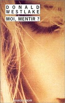 Sara Joslyn, tome 2 : Moi, mentir ? par Westlake