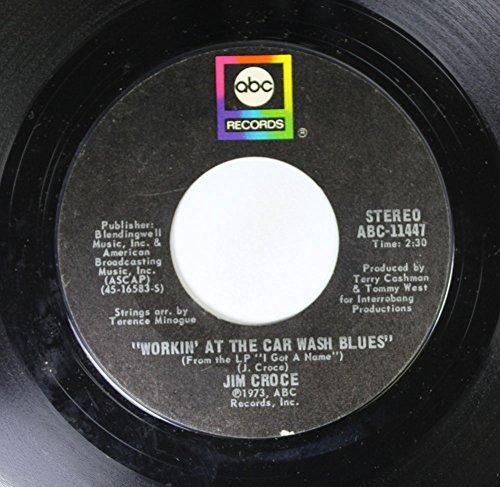 JIM CROCE 45 RPM WORKIN' AT THE CAR WASH BLUES / THURDSAY