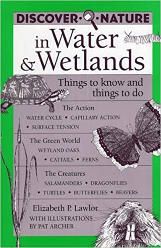 Things to Know and Things to Do Discover Nature in Water /& Wetlands
