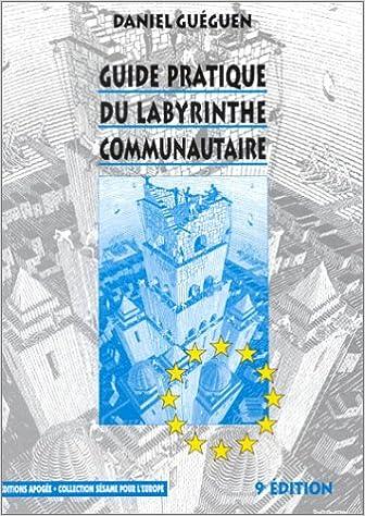45436d2d2c3ce3 Gratuit kindle livre téléchargements en ligne Guide pratique du labyrinthe  communautaire RTF by Daniel Guéguen   Meilleur site pour télécharger des  livres ...