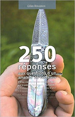 250 réponses aux questions d'un amateur de couteaux