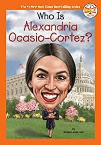 Who Is Alexandria Ocasio-Cortez? (Who HQ NOW)