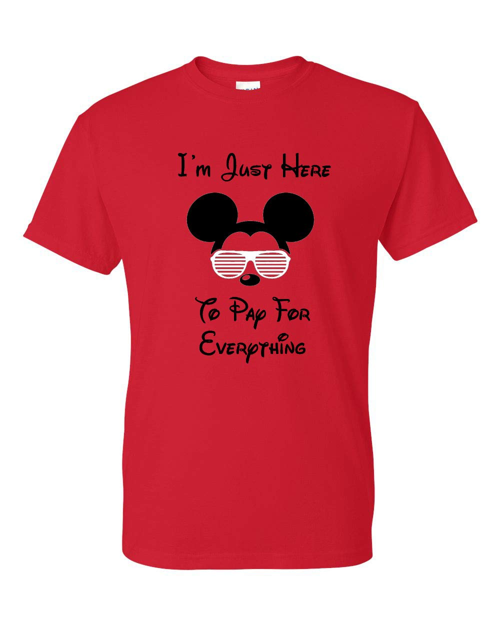 c41e03062 Amazon.com: I'm Just Here To Pay For Everything Funny T-shirt Mens Unisex  Tee: Handmade