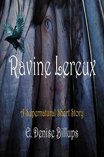 Ravine Lereux: A Supernatural Short - Elegance Cottage Home