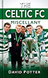 img - for The Celtic Miscellany (Miscellany (History Press)) by David Potter (2012-12-01) book / textbook / text book