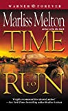 Time to Run (Navy Seal Team Twelve Book 3)