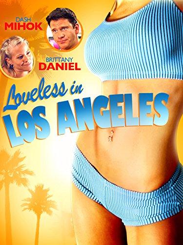 Loveless in Los Angeles - 7 Of Entourage
