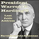 President Warren G. Harding's Last Public Address   Warren G. Harding