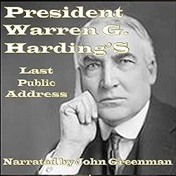 President Warren G. Harding's Last Public Address