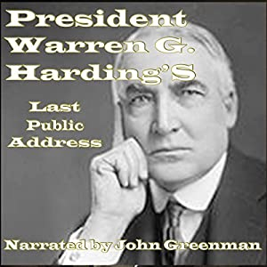President Warren G. Harding's Last Public Address Audiobook