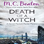Death of a Witch: Hamish Macbeth, Book 24 | M.C. Beaton