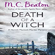 Death of a Witch: Hamish Macbeth, Book 24 | M.C. Beaton