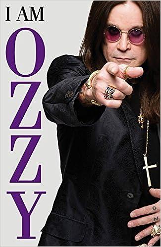 I Am Ozzy by Osbourne Ozzy (2009-08-02)