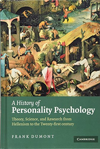 A History of Personality Psychology: Theory, Science, and Research from Hellenism to the Twenty-First Century