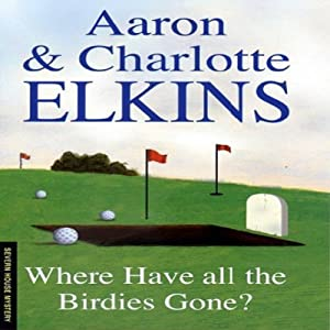 Where Have All the Birdies Gone Audiobook