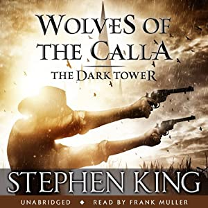 The Dark Tower V: Wolves of the Calla Hörbuch