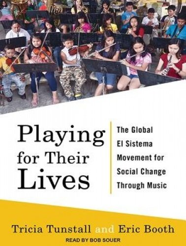 Download Playing for Their Lives: The Global El Sistema Movement for Social Change Through Music pdf