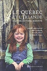 Le Quebec et l'Irlande : Culture, Histoire, Identité