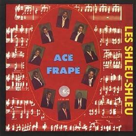 Amazon.com: Ace Frape: Les Shleu Shleu: MP3 Downloads