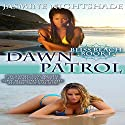 Dawn Patrol: Bliss Beach Book 1 Audiobook by Jasmine Nightshade Narrated by Jean Gray