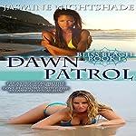 Dawn Patrol: Bliss Beach Book 1 | Jasmine Nightshade
