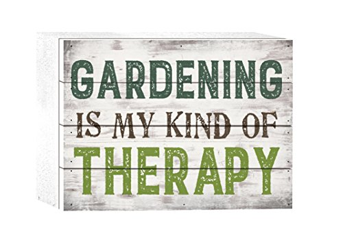 - P. GRAHAM DUNN Gardening is My Kind of Therapy Whitewash 8 x 6 Solid Wood Boxed Pallet Plaque Sign