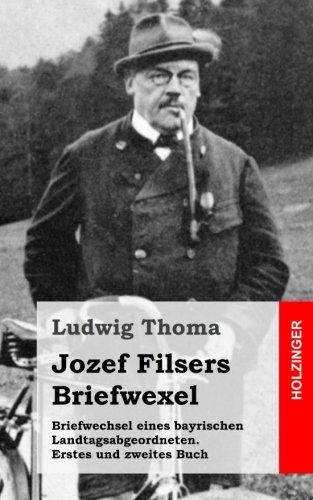 briefwechsel-eines-bayrischen-landtagsabgeordneten-jozef-filsers-briefwexel-zweites-buch