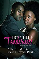 Try a Little Tenderness: A Hislove.com Novel (Urban Books)