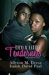 Try a Little Tenderness: A Hislove.com Novel (His-Love.com)