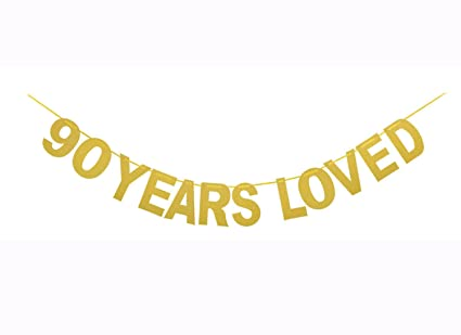 Qibote Gold Glitter 90 Years Loved Banner For 90th Birthday Wedding Anniversary Party Decorations