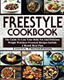 Freestyle Cookbook: The Guide To Lose Your Belly