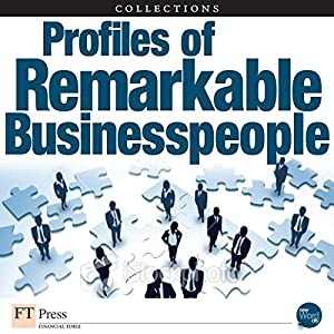 FT Press Delivers: Insights from Remarkable Business People Audiobook