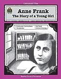 A Guide for Using Anne Frank, Anne Frank and Mari Lu Robbins, 1557345597