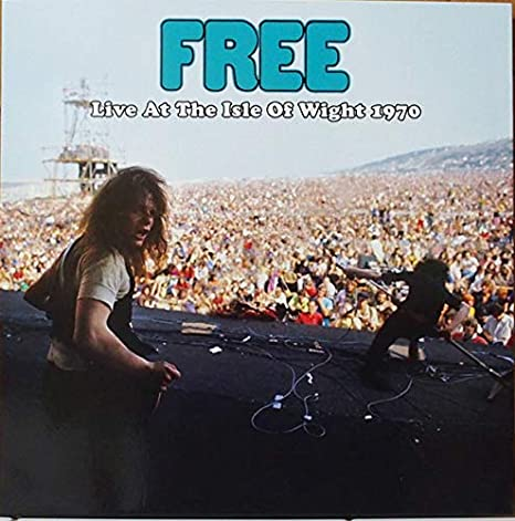 Free - Live At The Isle Of Wight 1970 - Amazon.com Music