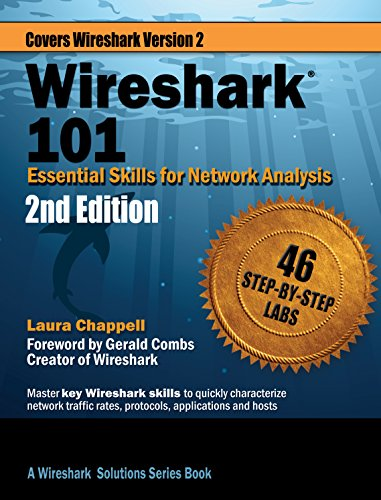 Wireshark® 101: Essential Skills for Network Analysis - Second Edition:  Wireshark Solution Series