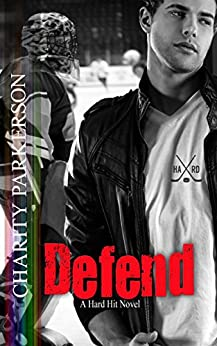 Defend (Hard Hit Book 8) by [Parkerson, Charity]