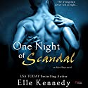 One Night of Scandal Audiobook by Elle Kennedy Narrated by Joe Arden
